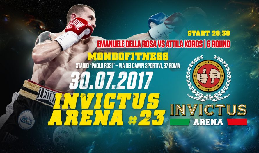 Invictus Arena 23 / MondoFitness 30 Luglio 2017