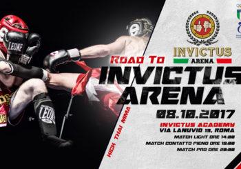Road To Invictus Arena, Kick, Thai e MMA: 8 Ottobre 2017