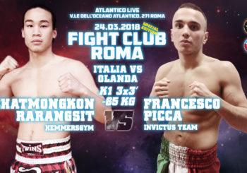Sabato 24 Marzo: Francesco Picca Vs Chatmongkon Rarangsit a Fight Club Roma