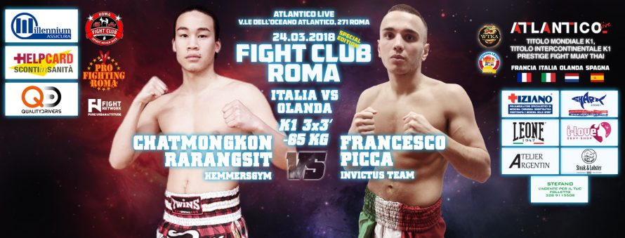 Sabato 24 Marzo: Francesco Picca Vs Chatmongkon Rarangsit a Fight Club Roma