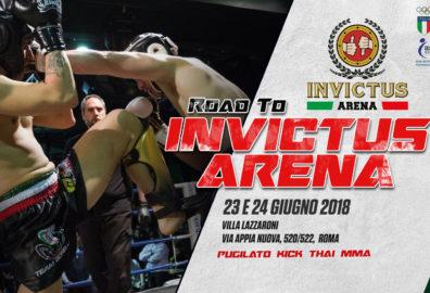 Road To Invictus Arena, Villa Lazzaroni, 23 e 24 Giugno: Pugilato / Kick / Thai / MMA