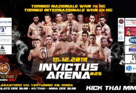 15 Dicembre, Invictus Arena #25: un evento stellare a Roma con match di K1, Muay Thai e MMA