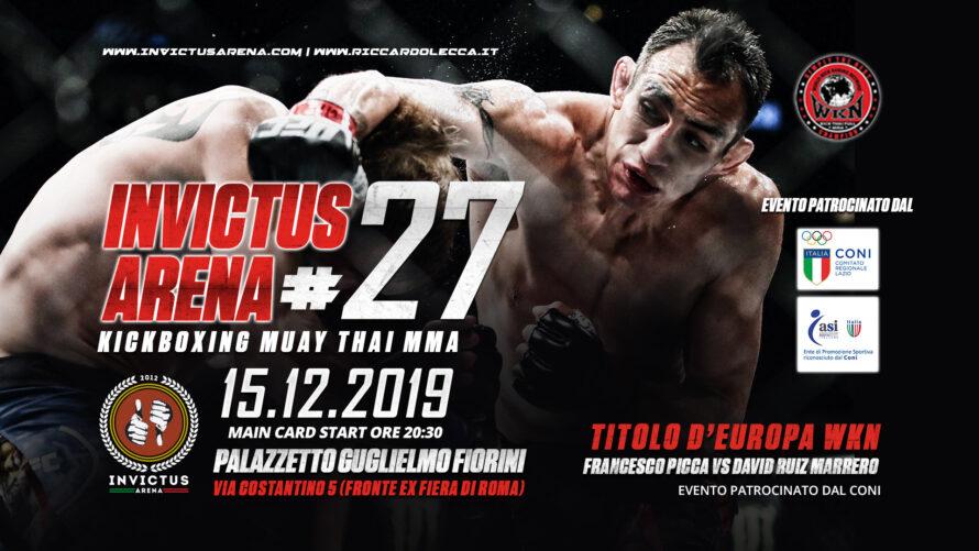 Invictus Arena #27, 15 Dicembre, KICKBOXING MUAY THAI MMA, Roma